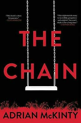 The Chain by Adrian McKinty Mulholland Books Suspense Thrillers Hardcover