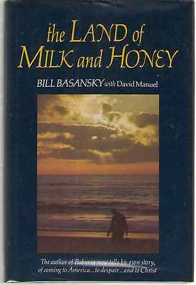 The Land of Milk and Honey by Bill Basansky and David Manuel (1977, Hardcover)