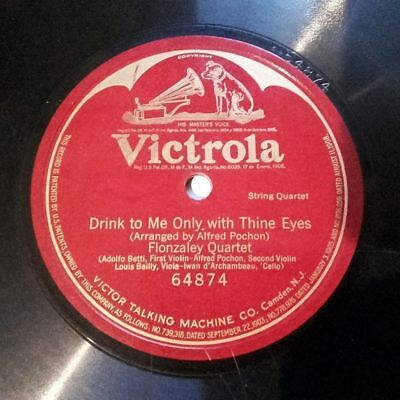 FLONZALEY QUARTET Victrola 64874 1Side 78rpm POCHON Drink To Me Olny With Thine