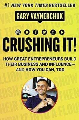 Crushing It!: How Great Entrepreneurs Build by Gary Vaynerchuk (PDF)