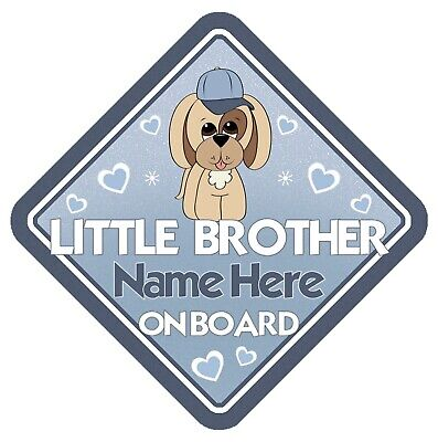 Puppy Dog Little Brother On Board Personalised Car Window Sign - Blue Boy Child