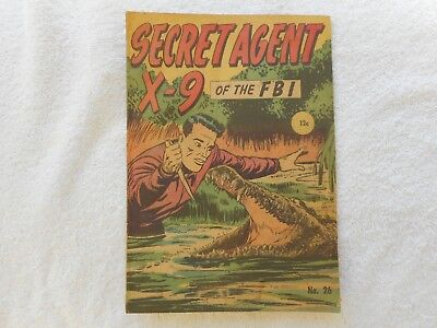 Secret Agent X-9 of the FBI  # 26 - Australian vintage comic   12c  cover price