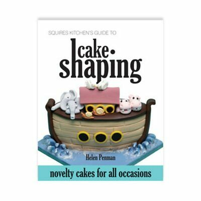 Squires Kitchen's Guide to Cake Shaping (book)