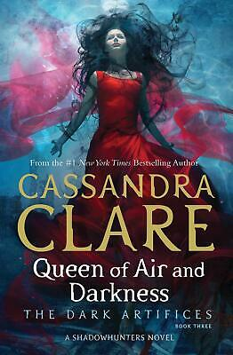 Queen of Air and Darkness (The Dark Artifi by Cassandra Clare New Paperback Book