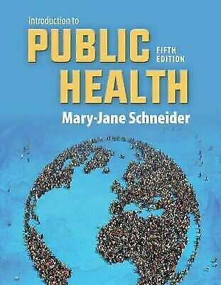 Introduction to public health 5th edition by Mary-Jane Schneider P-D-F Only