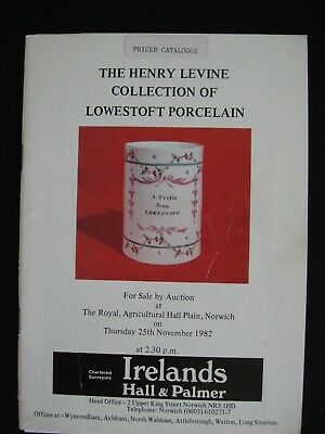 The Henry Levine Collection Of Lowestoft Porcelain - Catalogue. 1982
