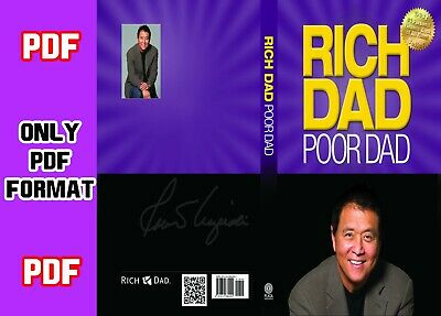 *** Rich Dad Poor Dad : What the Rich Teach Their Kids about Money That the Poor