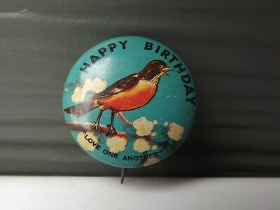 Vintage Pinback Button Happy Birthday Robin Bird Abingdon Pin Love One 1""
