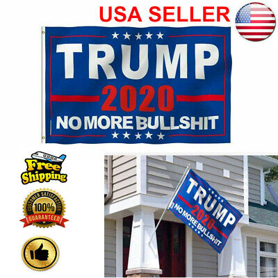 "Donald Trump 2020 Flag No More Bullshit 3X5"" MAGA Flag Banner Flag US Stock!"