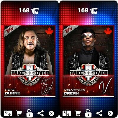 Topps WWE SLAM Digital 2019 NXT TakeOver Toronto Pete Dunne Velveteen Dream Sigs