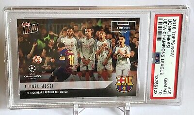 2019 TOPPS NOW UEFA CHAMPIONS LEAGUE BARCELONA LIONEL MESSI PSA 10. 600th Goal