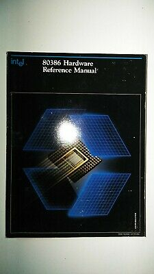 Intel 80386 Hardware Reference Manual   1987  Databook