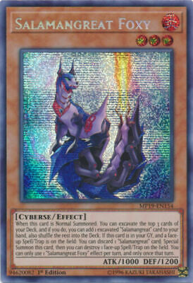 Salamangreat Foxy 	MP19-EN154	Prismatic Secret Rare	Yugio
