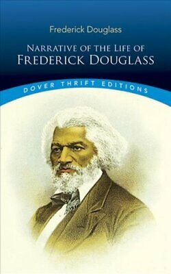 Dover Thrift Editions: Narrative of the Life of Frederick Douglas : An...
