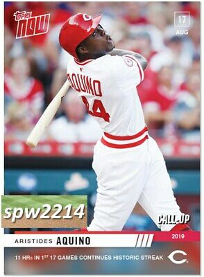 2019 Topps Now Aristides Aquino #699 - 11 HRs in 17 Games