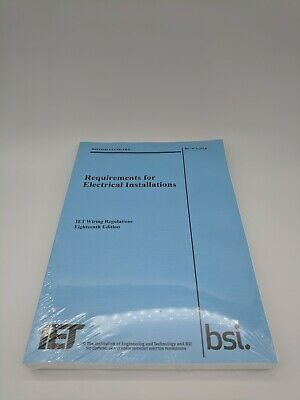 The IET 18th Edition Wiring Regulation Book - BS 7671:2018 Electrical Regs