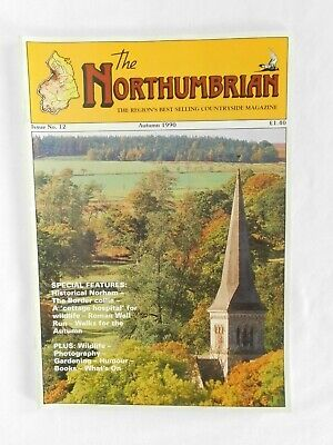 The Northumbrian Magazine No 12  Autumn 1990