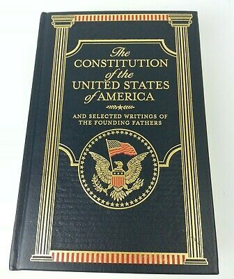 The Constitution Of The United States Of America & Other Writings Leatherbound