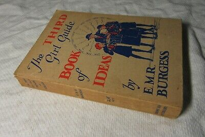 1940 The THIRD GIRL GUIDE Book of IDEAS ~ E M R BURGESS Girl Guides Association