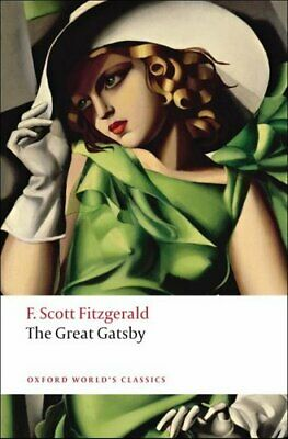 The Great Gatsby by F. Scott Fitzgerald 9780199536405 | Brand New
