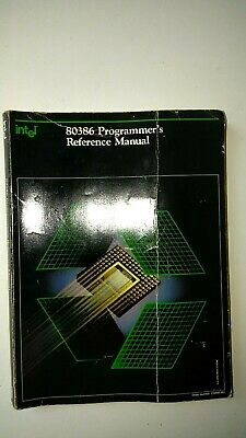 Intel  80386 Programmers Reference and System Software Guide  Databook
