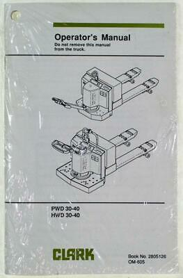 Clark Electric Pallet Jack Operator's Manual PWd 30-40, HWD 30-40 Sealed Copy
