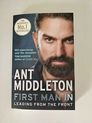 First Man In: Leading from the Front by Ant Middleton - Paperback Book