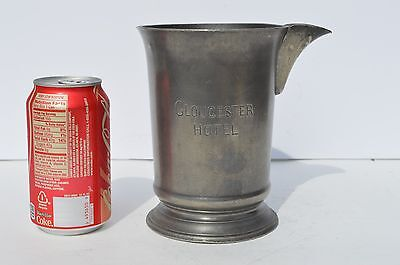 Rare Antique Pewter Measuring Cup/Tankard From The Gloucester Hotel England