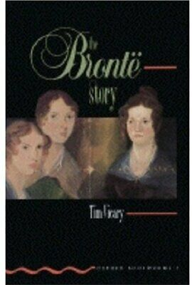 The Bronte Story (Oxford Bookworms) By Tim Vicary