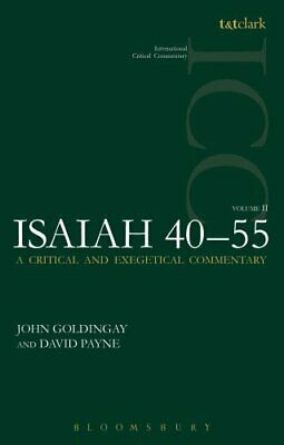 Isaiah 40-55 Vol 2 ICC A Critical and Exegetical Commentary 9780567020000