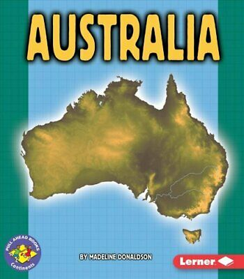 Pull Ahead Books-Continents: Australia by Madeline Donaldson (2005, Paperback)