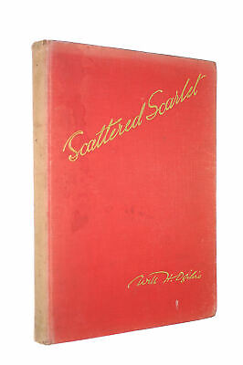Scattered Scarlet. Poems. ... Illustrated In Colour By Lionel Edwards