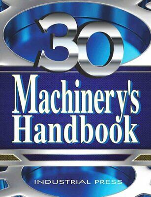 Machinery's Handbook, 30th Edition, Toolbox and CD-ROM Set by Erik Oberg...