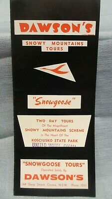 "Circa 1960's Dawson's Snowy Mountains Tours ""Snowgoose"" Brochure Cooma N.S.W."