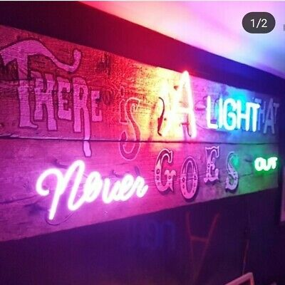 Neon sign song lyrics... bespoke to you, oasis, the smiths, courteeners,