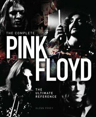 The Complete Pink Floyd The Ultimate Reference by Glenn Povey 9781780976518