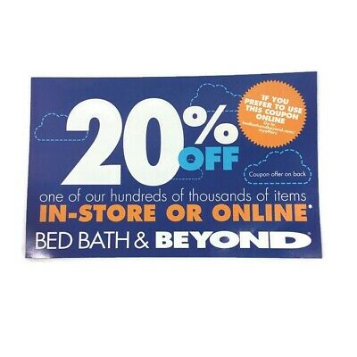 Bed Bath & Beyond Coupon 20% OFF any Single Item Online In Store Exp 10/14/2019