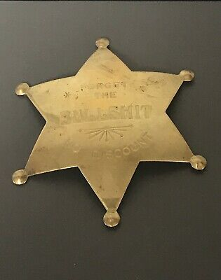 Vintage Forget Bullshit No Discount Badge Old Western Pin Sheriff Brass Button