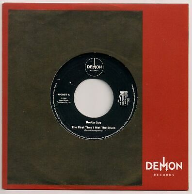 NEW- BUDDY GUY- The First Time I Met The Blues/ I Got My Eyes On You - 45002/7