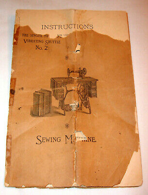 Vintage Manual for Singer Vibrating Shuttle No 2 Sewing Machine