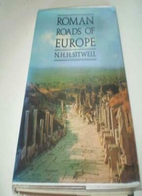 Roman Roads of Europe By N.H.H Sitwell