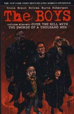 The Boys: Over the Hills with the Swords of a Thousand Men v. 11 9781781164549