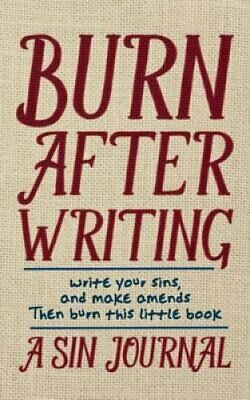 Burn after Writing : A Sin Journal by Christian Michael (2015, Paperback)
