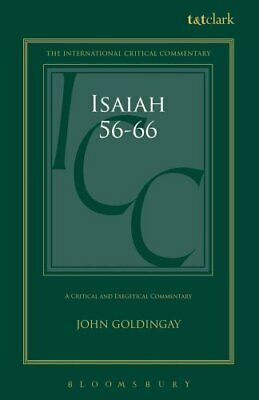 Isaiah 56-66 ICC A Critical and Exegetical Commentary 9780567569622 | Brand New