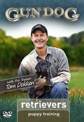 Gun Dog: Retrievers - Puppy Training (2011, DVD) w/Pro Trainer Tom Dokken SEALED