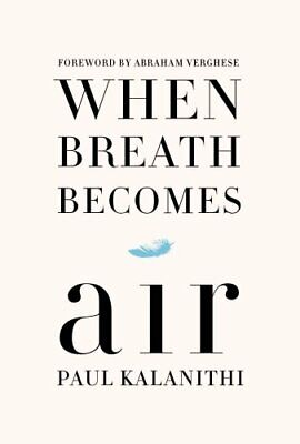 When Breath Becomes Air by Paul Kalanithi (2016, Hardcover, Large Type)