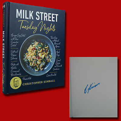 Milk Street Tuesday Nights by Christopher Kimball (2018,HC,1st/1st) SIGNED NEW