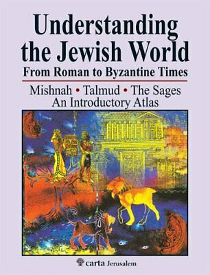Understanding the Jewish World from Roman to Byzantine Times Mi... 9789652208675