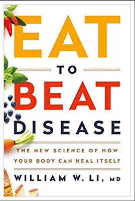 Eat to Beat Disease: The New Science of How Your Body Can Heal Itself P D F + Bo