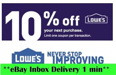 ONE 1X Lowes 10% OFF1Coupons-Online/ Instore-Super--FAST_SENT----~~---